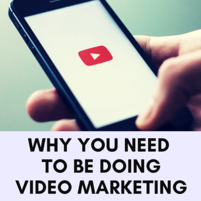 Why you need to be doing video Marketing